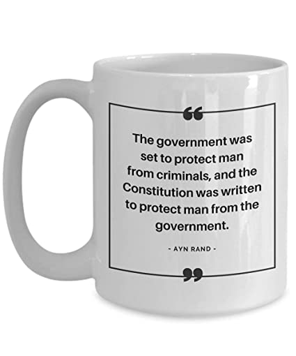 Amazon Com Ayn Rand Quote Mug Government And Constitution