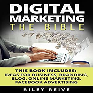 Digital Marketing: The Bible Audiobook