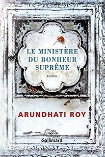 Le ministère du bonheur suprême, Roy, Arundhati