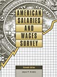 img - for American Salaries and Wages Survey (American Salaries & Wages Survey) book / textbook / text book