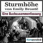 Sturmhöhe: Eine Buchzusammenfassung | Robert Sasse,Yannick Esters