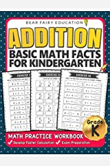 Addition Basic Math Facts for Kindergarten: Activity Workbook Ages 3-6 (Elementary Addition Series) Paperback