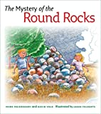 The Mystery of the Round Rocks, Mark V. Meierhenry and David Volk, 0977795535