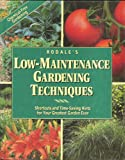 Rodale's Guide to Low-Maintenance Gardening Techniques, Barbara W. Ellis, 0875966411