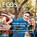 ECOS audio - Turismo activo y de aventura. 03/2016: Spanisch lernen Audio - Aktiv- und Abenteuertourismus Audiobook by  div. Narrated by  div.