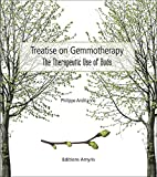 Treatise on Gemmotherapy: The therapeutic use of buds (SINGULIERS)