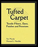 img - for Tufted Carpet: Textile Fibers, Dyes, Finishes and Processes (Plastics Design Library) book / textbook / text book