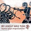 Bei Angst was TUN! Löse Deine Angstzustände mit Hypnose auf Hörbuch von Chris Mulzer Gesprochen von: Chris Mulzer