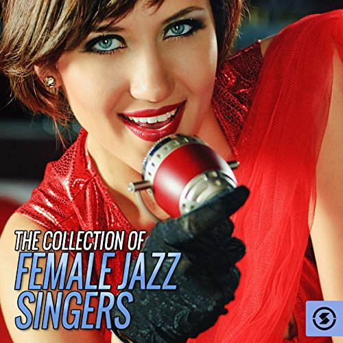 - The Collection of Female Jazz Singers