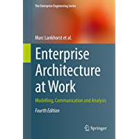 Enterprise Architecture at Work: Modelling, Communication and Analysis (The Enterprise Engineering Series) (English Edition)