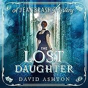The Lost Daughter: A Jean Brash Mystery, Book 2 | David Ashton