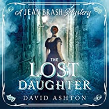 The Lost Daughter: A Jean Brash Mystery 2 Audiobook by David Ashton Narrated by David Ashton, Siobhan Redmond