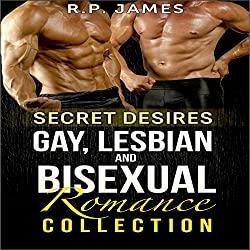 Secret Desires: Gay, Lesbian, and Bisexual Romance Collection