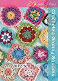 Crocheted Granny Squares, Val Pierce, 1844488195