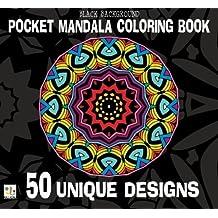 Black Background Pocket Mandala Coloring Book: 50 Unique Designs
