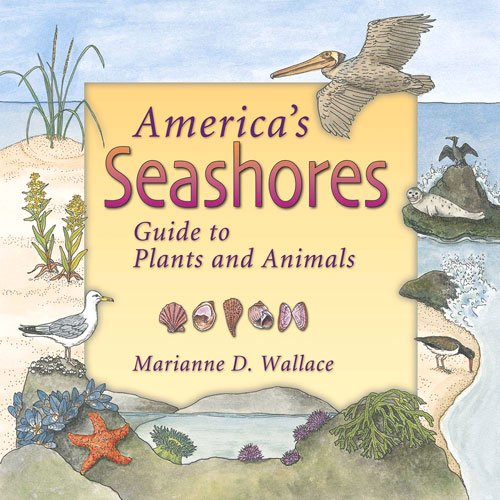 America's Seashores: Guide to Plants and Animals (America's Ecosystems)