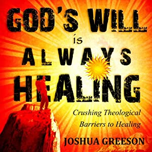 God's Will is Always Healing Audiobook