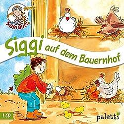 Siggi auf dem Bauernhof (Siggi Blitz)