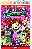 Super Sammy 4: Sammy Goes to Monsterland!: Monsterland (Early Reader Superhero Fiction - Kids Read Along Books) (Early Reader Superhero Fiction Series)
