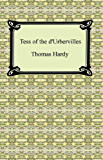 Tess of the d'Urbervilles [with Biographical Introduction]