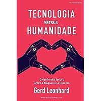 Tecnologia Versus Humanidade: O Confronto Futuro Entre S Máquina E O Homem