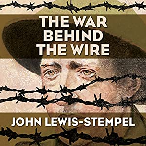 The War Behind the Wire Audiobook