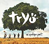 Ne Quelque Part by Tryo