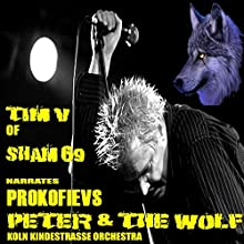 Peter and the Wolf Audiobook by Serge Prokofiev, Klaus Haupmann Narrated by Tim V