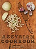 Assyrian Cookbook, Beatrice Youil, 0957589204