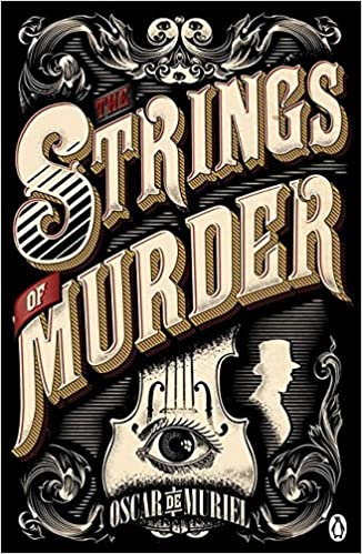 Image result for The Strings of Murder by Oscar de Muriel