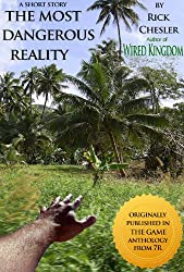 The Most Dangerous Reality (English Edition)