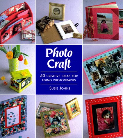 - Photo Craft: 50 Creative Ideas for Using Photographs