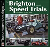 img - for The Brighton National Speed Trials (Those were the days...) book / textbook / text book