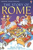 The Story of Rome, Rosie Dickins, 0794512461
