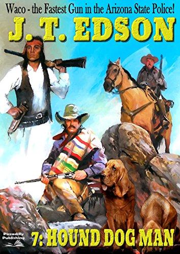 Waco 7: Hound Dog Man (A Waco - Waco W