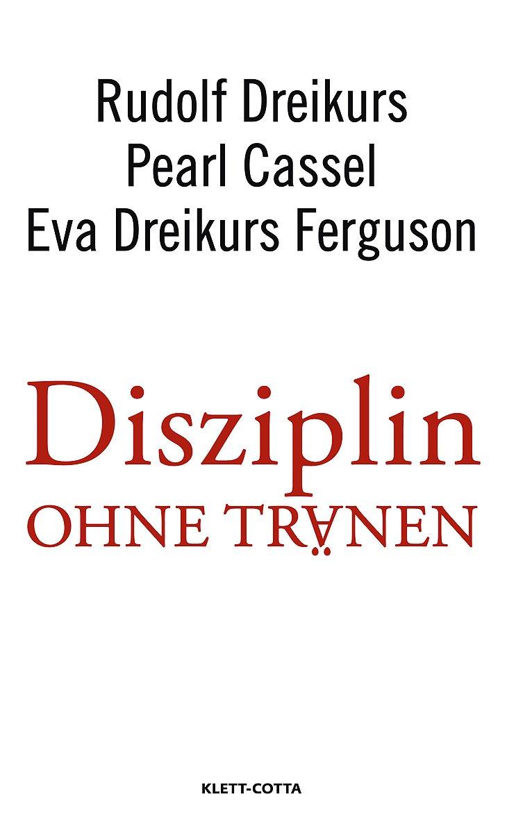 Disziplin ohne Tränen