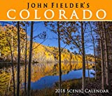 John Fielder s 2018 Colorado Scenic Wall Calendar