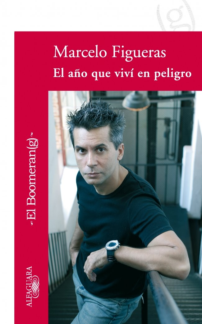 EL AÑO QUE VIVI EN PELIGRO (LIBROS DEL BLOG): Amazon.es: MARCELO FIGUERAS: Libros
