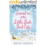 Snowed in at The Little Duck Pond Cafe: (Little Duck Pond Cafe, Book 4)