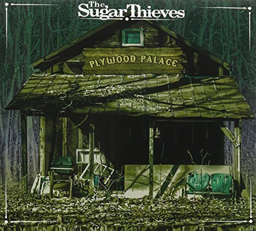 Plywood Palace by The Sugar Thieves ()