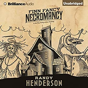 Finn Fancy Necromancy Audiobook
