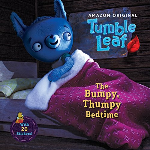 (The Bumpy, Thumpy Bedtime (Tumble Leaf))