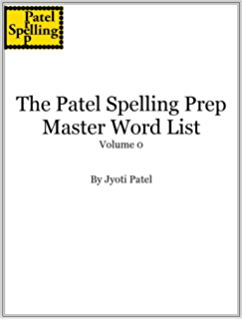 A champions guide to success in spelling bees fundamentals of the patel spelling prep master wordlist volume 0 fandeluxe Image collections