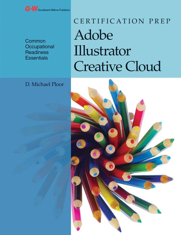Certification Prep Adobe Illustrator Creative Cloud D Michael