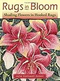 Rugs in Bloom, Jane Halliwell Green, 1881982785