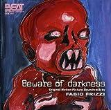 Beware of Darkness (Original Soundtrack)