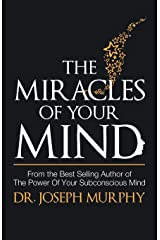 The Miracles of Your Mind Paperback