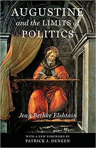 ef6f908331d Augustine and the Limits of Politics (Catholic Ideas for a Secular World)  1st Edition