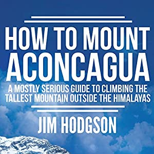 How to Mount Aconcagua Audiobook