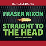 Straight to the Head | Fraser Nixon